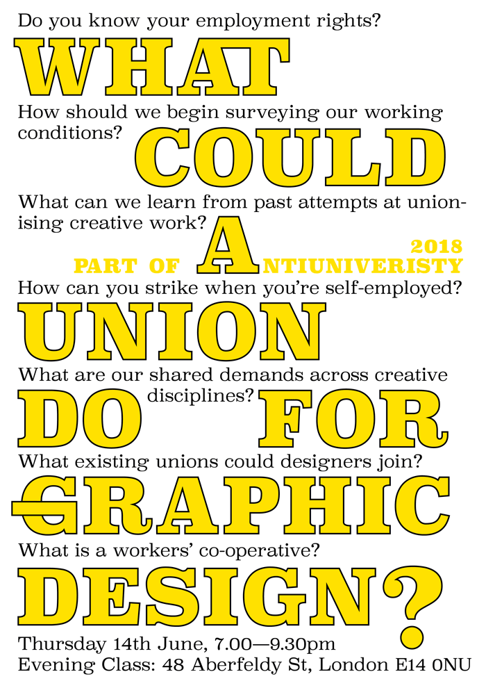 Antiuniversity 2018: What could a Union do for Graphic Design?
