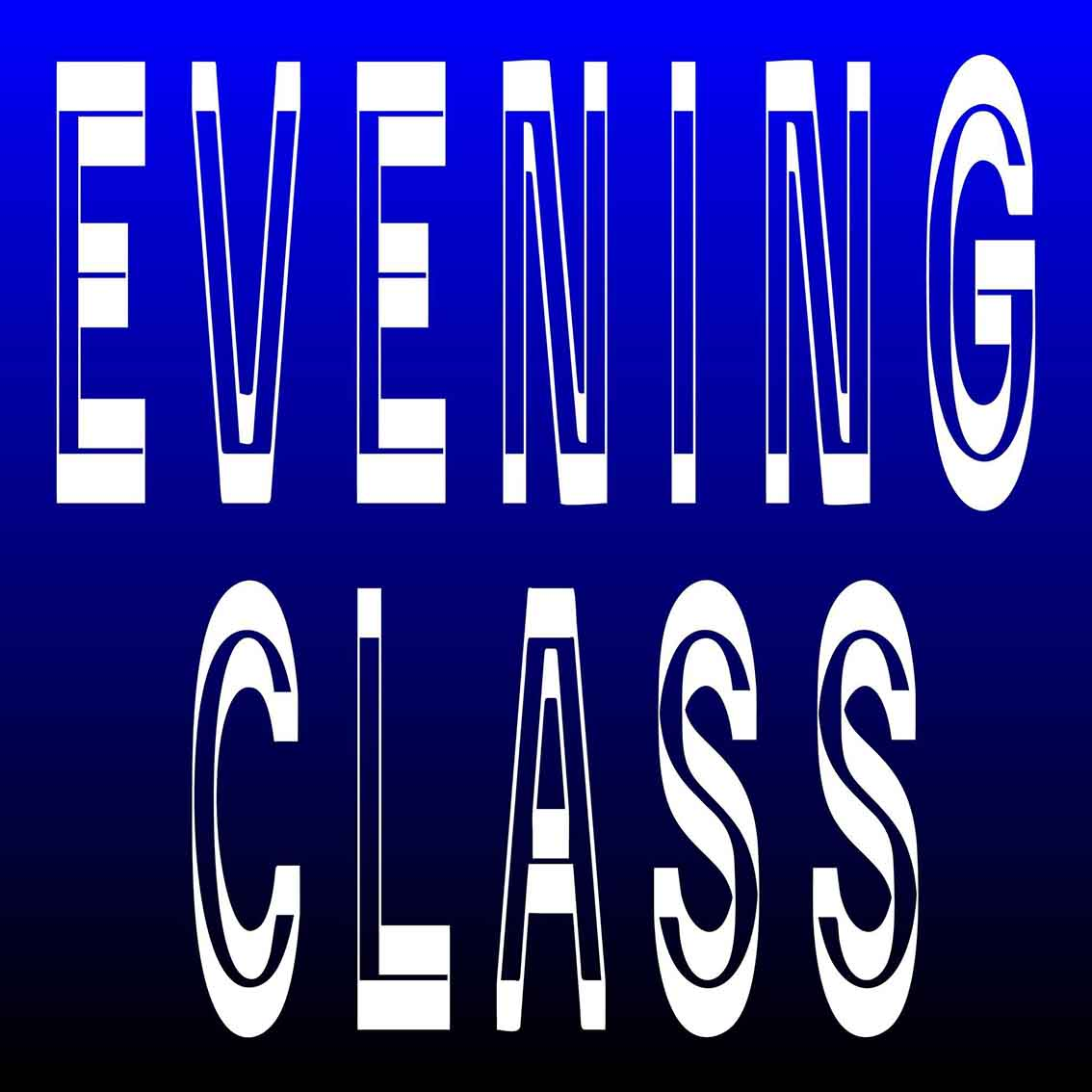 EVENING CLASS OPEN DAY
